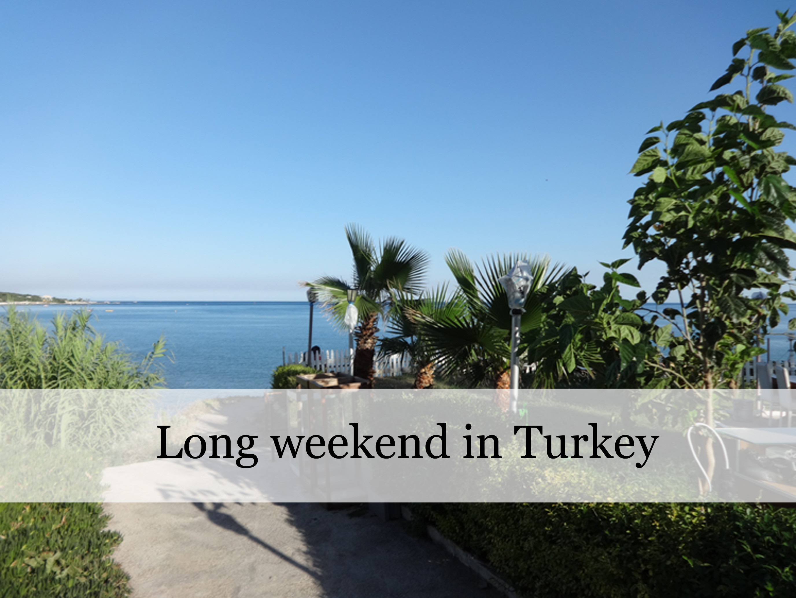 Turkey_Business and Holiday in Turkey_longweekend2_ProjectAbroad.Eu